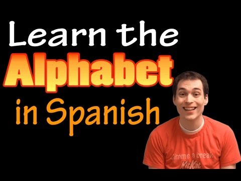 01004 Spanish Lesson - Alphabet / Alfabeto (Revised)