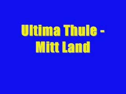 Ultima Thule - Mitt Land