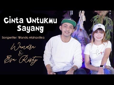 Download Lagu Cinta Untukmu Sayang - Esa Risty feat Wandra Restusiyan I  .mp3