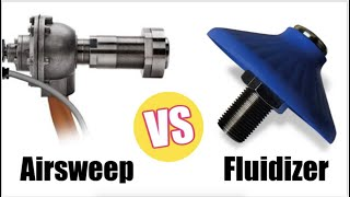 Ask The Airsweep Guy -  Fluidizers vs  Airsweeps; What's The Difference?