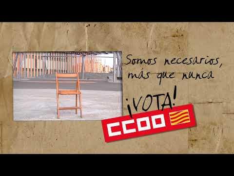 SOMOS NECESARIOS MAS QUE NUNCA (elecciones sindicales CCOO 2011)