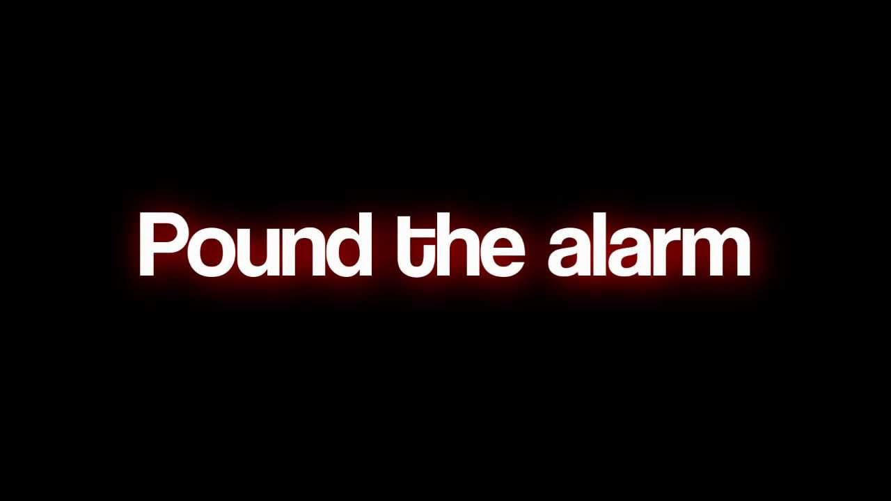 Pound the alarm lyrics youtube