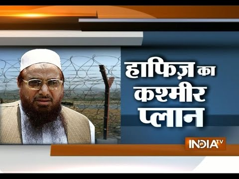 Hafiz Saeed's masterplan to spread terror attack during Jammu and Kashmir election
