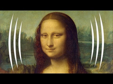 What The Mona Lisa sounds like - The Sound Traveler 3