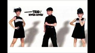 Trio Kwek-Kwek ...SELAMAT ULANG TAHUN (HAPPY BIRTHDAY)