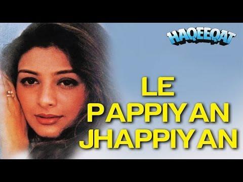 Le Pappiyan Jhappiyan - Haqeeqat   Ajay Devgn & Tabu   Alka Yagnik & Kumar Sanu video
