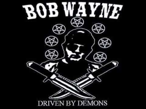 Bob Wayne - Final Walk
