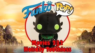 How to Train Your Dragon Holiday Toothless Funko Pop unboxing (Movies 232)
