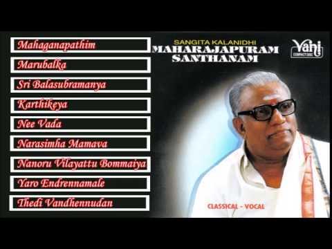 CARNATIC VOCAL | MAHARAJAPURAM SANTHANAM | JUKEBOX
