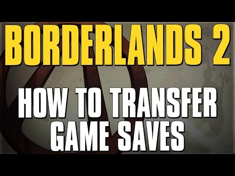 How To Transfer Game Saves Between Xbox 360. PS3. & PC [Borderlands 2]