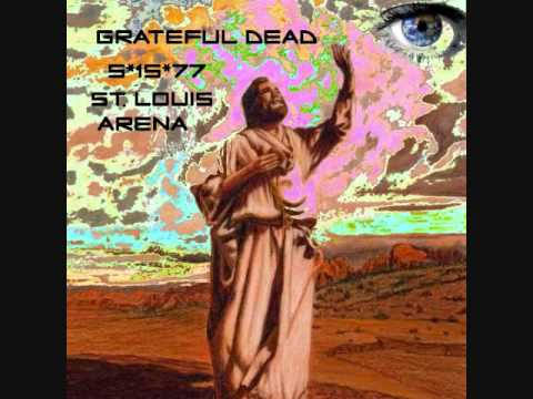 Grateful Dead - St. Stephen_Iko Iko_Not Fade Away_Sugar Magnolia 5-15-77