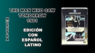 The Man Who Saw Tomorrow - 1981 - DVD 5 - Latino