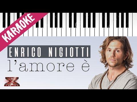 Enrico Nigiotti   L'Amore è   X Factor 11 (INEDITO) // Piano Karaoke con Testo