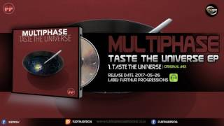 Multiphase - Taste the Universe