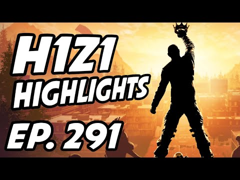 H1Z1 Daily Highlights | Ep. 291 | Sweetdreams, ProdigyAcesTv, LyndonFPS, ShurimaWizard