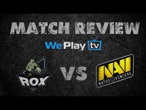 Match review: NaVi vs Rox.Kis game 1 - Group D (in English and Russian)