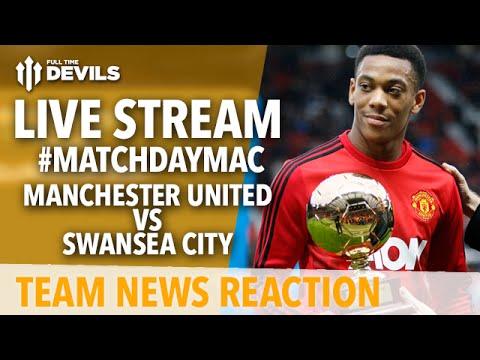 Manchester United vs Swansea City LIVE: Team News & Analysis