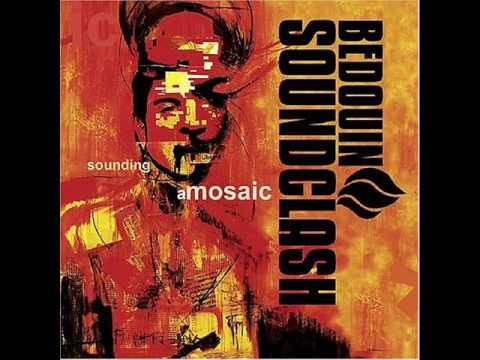 Bedouin Soundclash - Music My Rock