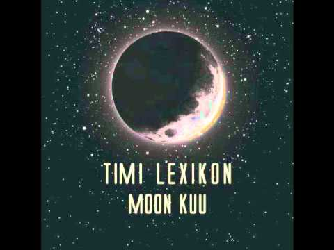 Timi Lexikon - Moon Kuu video