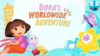 Dora's Worldwide Adventure - Explore the world with NickJr's Dora the Explorer