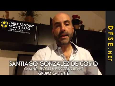 The Mexico Daily Fantasy Sports Market by Santiago Gonzalez de Cosio : DFSE August 6-7, 2015