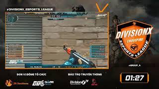 [ LIVESTREAM ] Vòng bảng A giải đấu DivisionX Esports League - Đột Kích