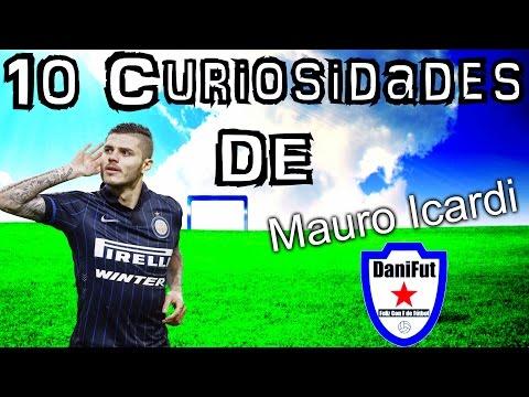 "10 Curiosidades de ""MAURO ICARDI"""