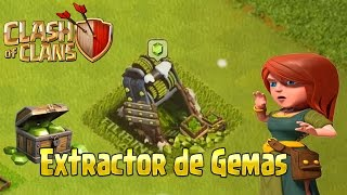 EXTRACTOR DE GEMAS | CLASH OF CLANS | Eduardo Perfecto