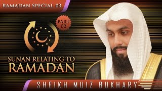 Sunan Relating To Ramadan 2015 – Part 02  ┇ #SunnahRevival ┇ by Sheikh Muiz Bukhary ┇ TDR ┇