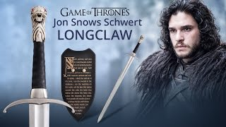 Game of Thrones: Jon Snows Schwert Longclaw