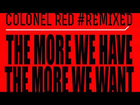 01 Colonel Red - The More We Have (Guyana Son Remix) [Broadcite Productions]