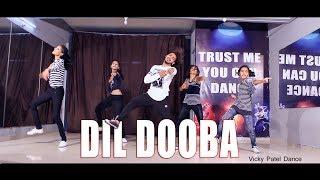 Dil Dooba Dance Video Vicky Patel Choreography | Bollywood Performance