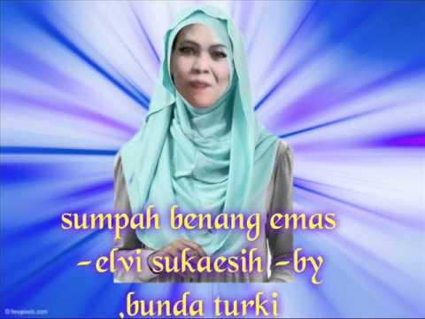 download lagu SUMPAH BENANG EMAS   ELVI SUKAESIH Sam gratis