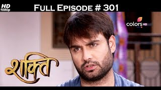 Shakti - 19th July 2017 - शक्ति - Full Episode 301