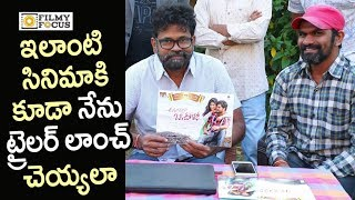 Director Sukumar Launched Anaganaga Oka Oorilo Movie Trailer