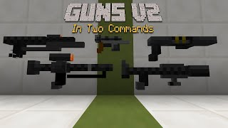 Minecraft - Guns V2 [Two Commands]