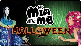 Mia and me - Un Halloween Centopico!