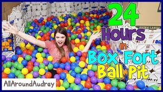 24 Hour Overnight Ball Pit Box Fort! /  AllAroundAudrey