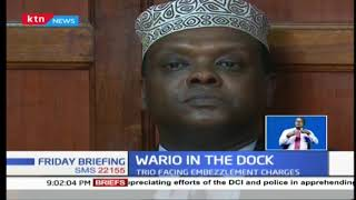 Former CS Wario pleads not guilty to graft charges, released on a Ksh1M cash bail