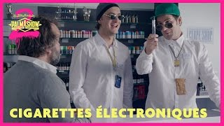 Cigarette électronique - Palmashow