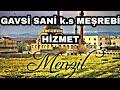 GAVSİ SANİ k.s MEŞREBİ (HİZMET, HİZMET, HİZMET )