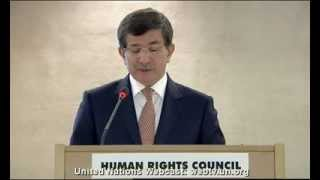 Address By Mr. Davutoglu, the Minister of Foreign Affairs of Turkey at the Human Rights Council