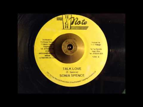 Sonia Spence - Talk  Love