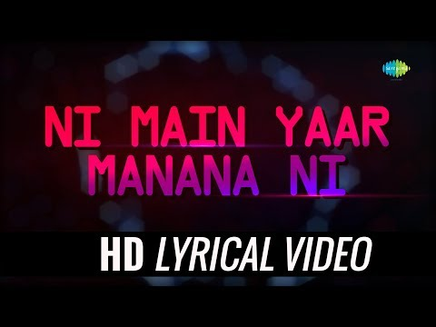 Main Yaar Manana Ni Dance Mix | Lyrical | Lata Mangeshkar | Mohammed Rafi