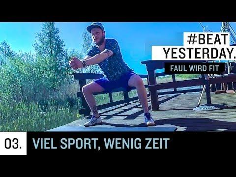 Faul wird fit #3 - Viel Sport, wenig Zeit | Beat Yesterday
