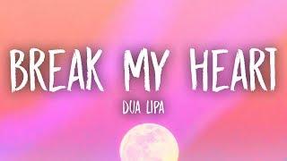 Download lagu Dua Lipa - Break My Heart (Lyrics)