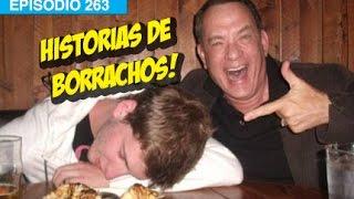 Historias de Borrachos!