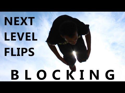 JUMP HIGHER, FLIP FASTER: Blocking Tutorial