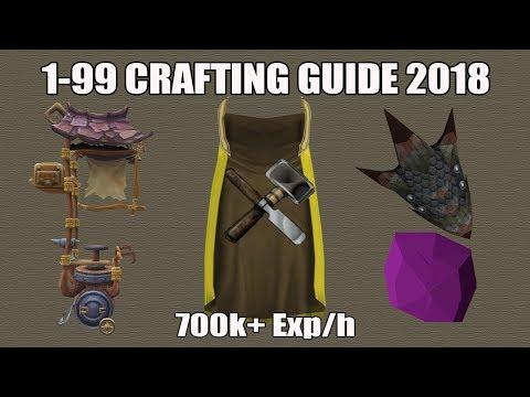 [Runescape 3] 1-99 Crafting Guide 2018 | Fast Cheap & AFK Methods!