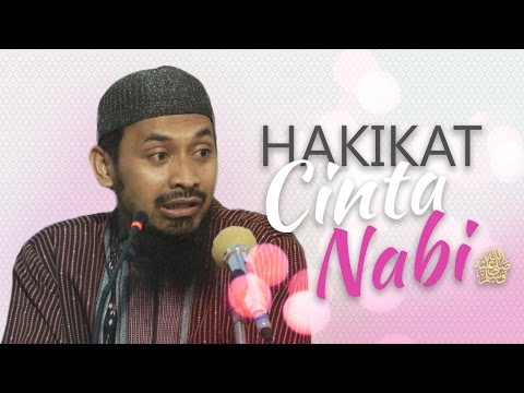 Kajian Umum: Hakikat Cinta Nabi Shalallahu'alaihi wa Sallam